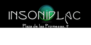 Plaza de las Promesas, 9 28041 - Madrid 91 341 15 22 insoniplac@hotmail.com